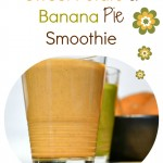 Sweet Potato and Banana Pie Smoothie-Green Thickies