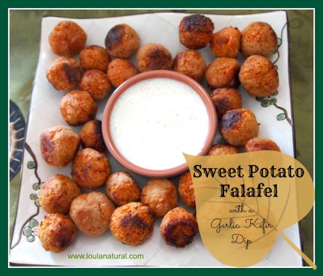 Sweet Potato Falafel with Garlic Kefir Dip- Loula Natural