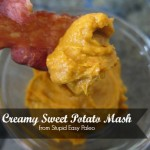 Creamy Sweet Potato Mash Stupid Easy Paleo