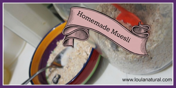 Homemade Muesli Loula Natural
