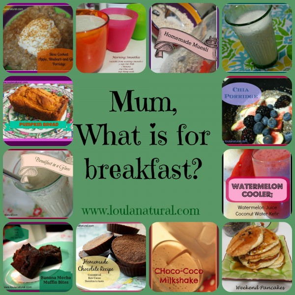 what is for breakfast Loula Natural