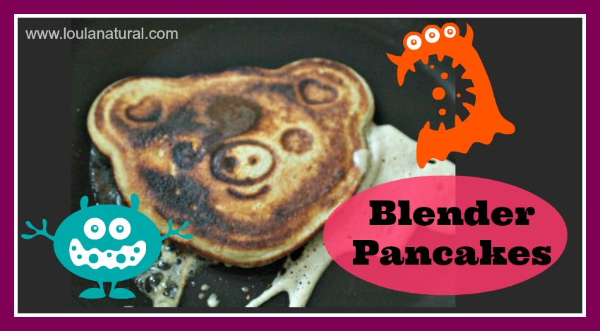 Blender Pancakes Loula NAtural