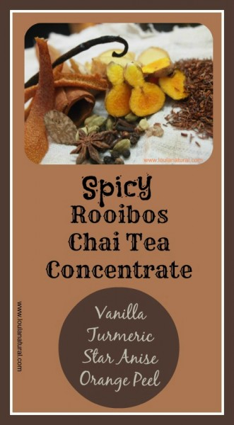 Spicey Rooibos Chai Tea Loula Natural Pin