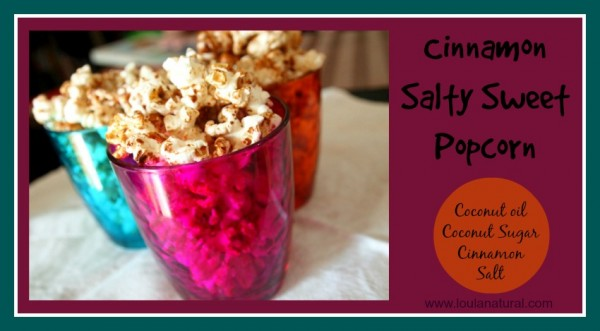 Cinnamon Salty Sweet Popcorn Loula Natural
