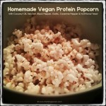 Homemade Vegan Protein Popcorn, The Rising Spoon