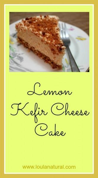 Lemon Kefir Cheese Cake Loula Natural pin