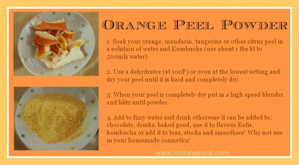 Orange peel powder instructions Loula natural