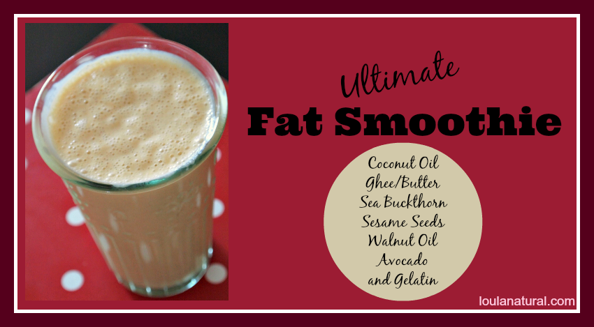 Ultimate Fat Smoothie Loula Natural