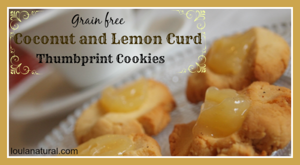 Coconut and Lemon Curd Thumbprint Cookies Loula Natural